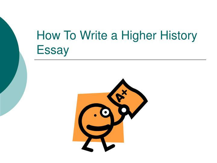 how to write a higher history essay n.