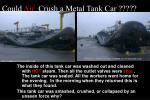 could air crush a metal tank car