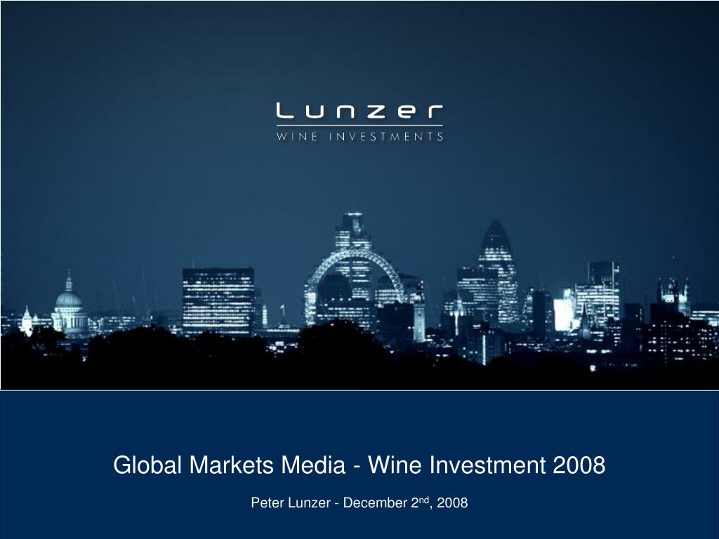 global markets media wine investment 2008 l.