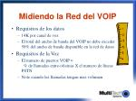 midiendo la red del voip