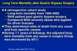 long term mortality after gastric bypass surgery