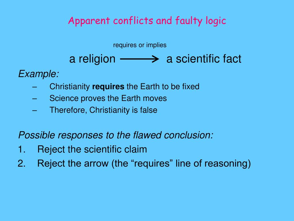 Apparent conflicts and faulty logic