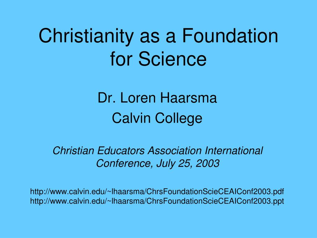 christianity as a foundation for science l.