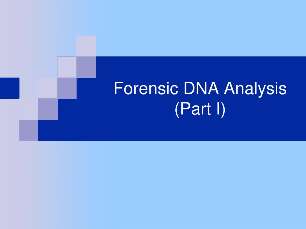 forensic dna analysis part i l.