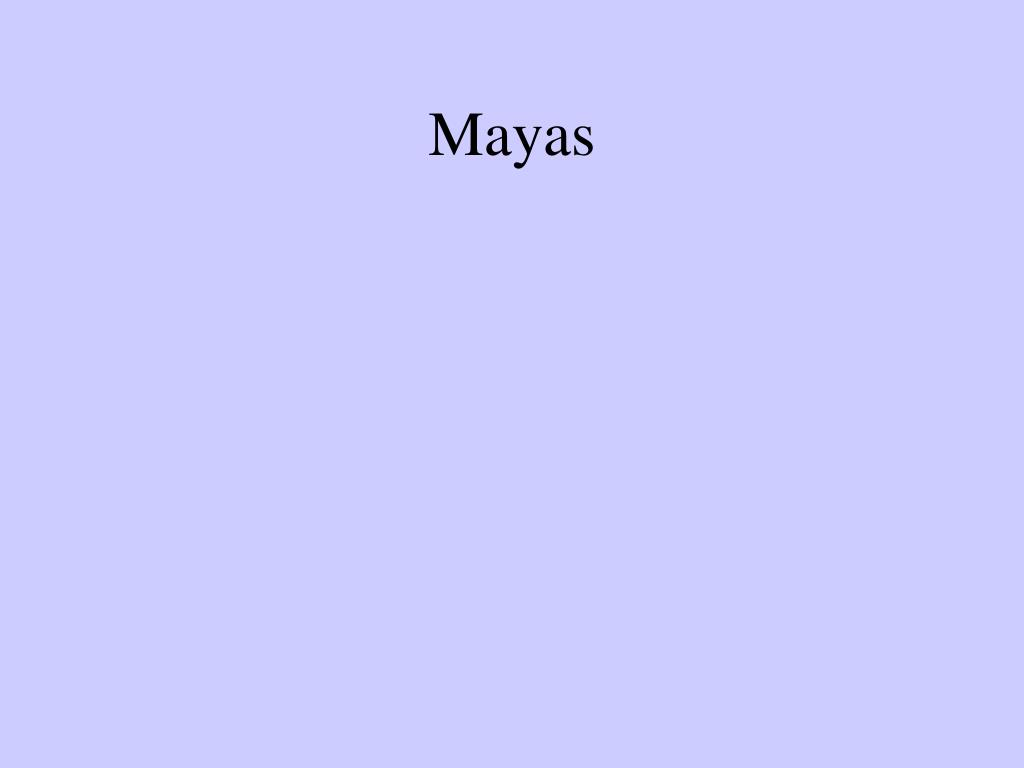 mayas l.