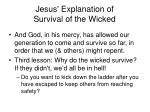 jesus explanation of survival of the wicked13
