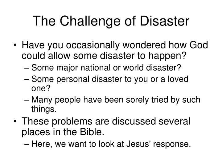 The challenge of disaster3