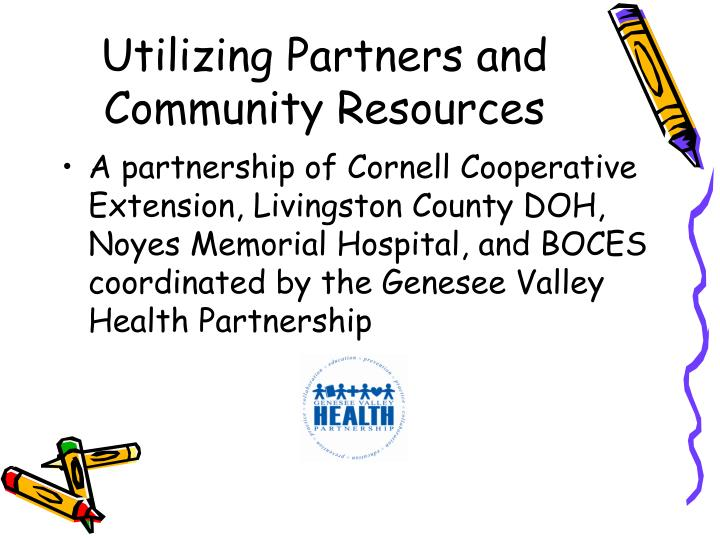 Utilizing Partners and Community Resources