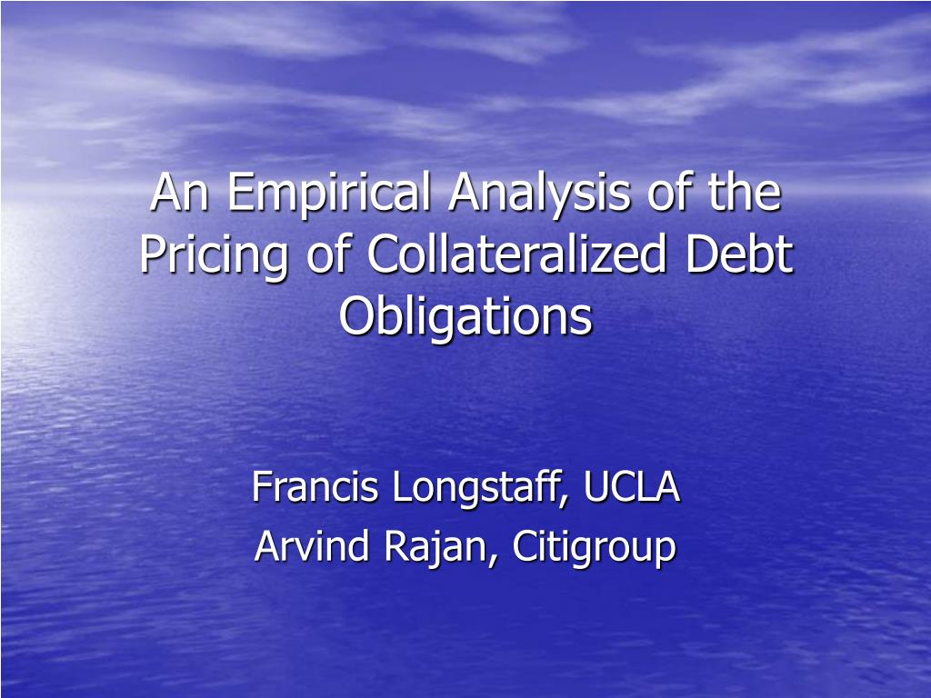 an empirical analysis of the pricing of collateralized debt obligations l.