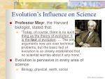 evolution s influence on science