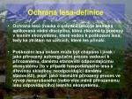 ochrana lesa definice