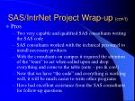 sas intrnet project wrap up con t