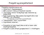 prosjekt og prosjektarbeid