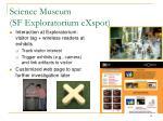 science museum sf exploratorium exspot