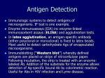 antigen detection