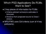 which psd applications do flms want to see