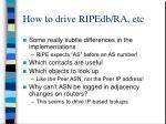how to drive ripedb ra etc