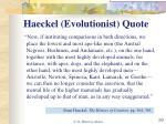 haeckel evolutionist quote