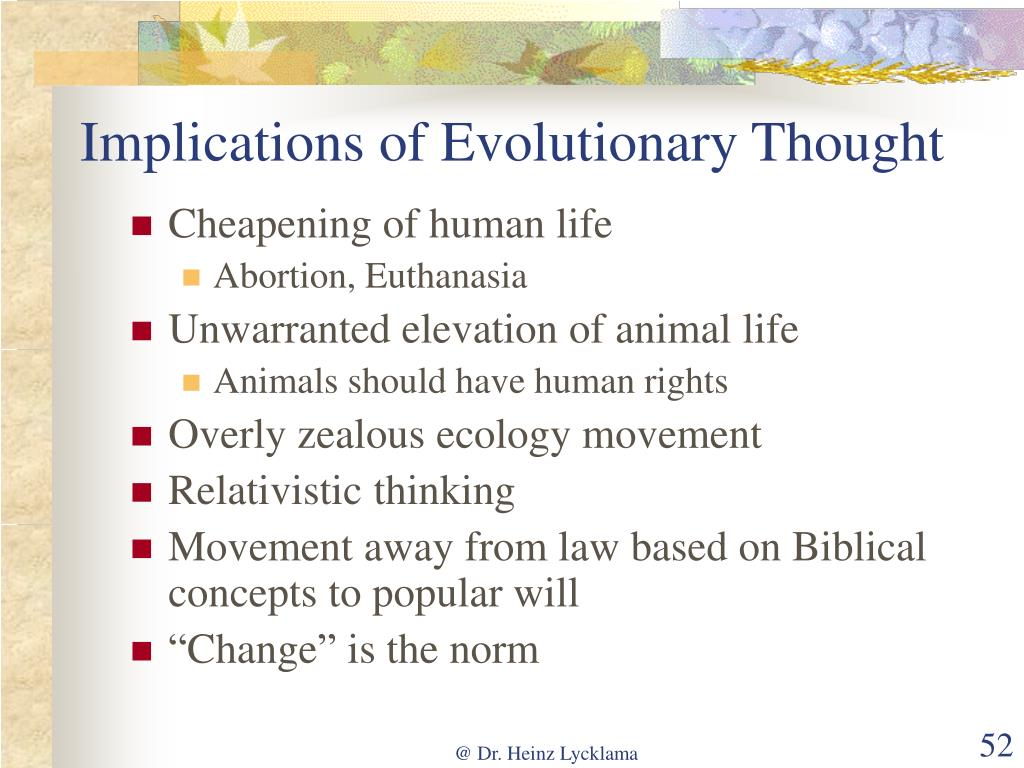 Implications of Evolutionary Thought