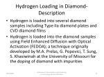hydrogen loading in diamond description