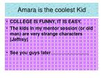 amara is the coolest kid
