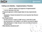 calling line identity implementation timeline