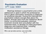 psychiatric evaluation cpt code 90801