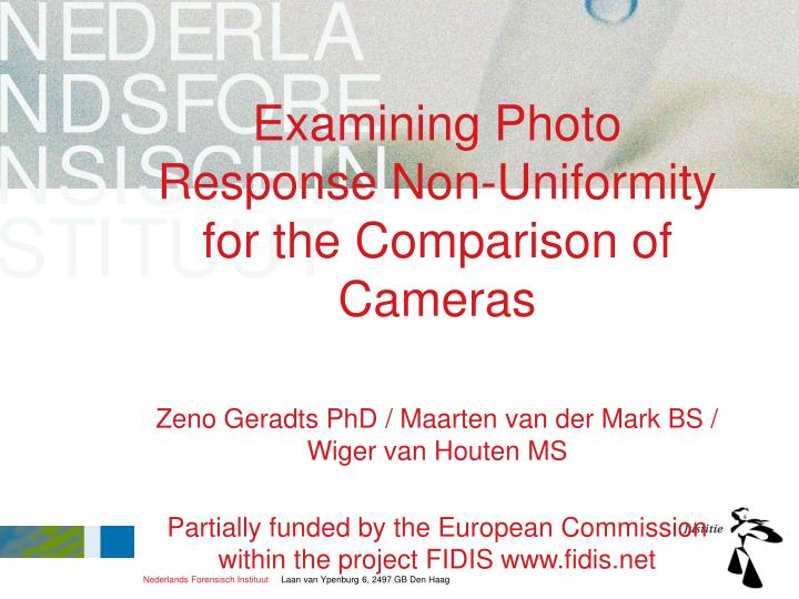 examining photo response non uniformity for the comparison of cameras n.