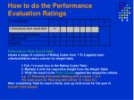 how to do the performance evaluation ratings