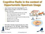 cognitive radio in the context of opportunistic spectrum usage