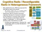 cognitive radio reconfigurable radio in heterogeneous framework