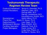 tositumomab therapeutic regimen review team