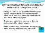 why is it important for us to work together to determine college readiness