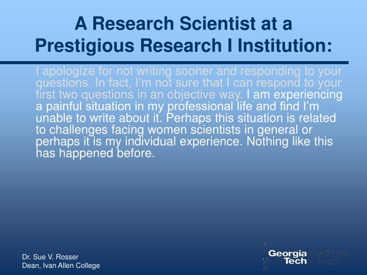 A research scientist at a prestigious research i institution3