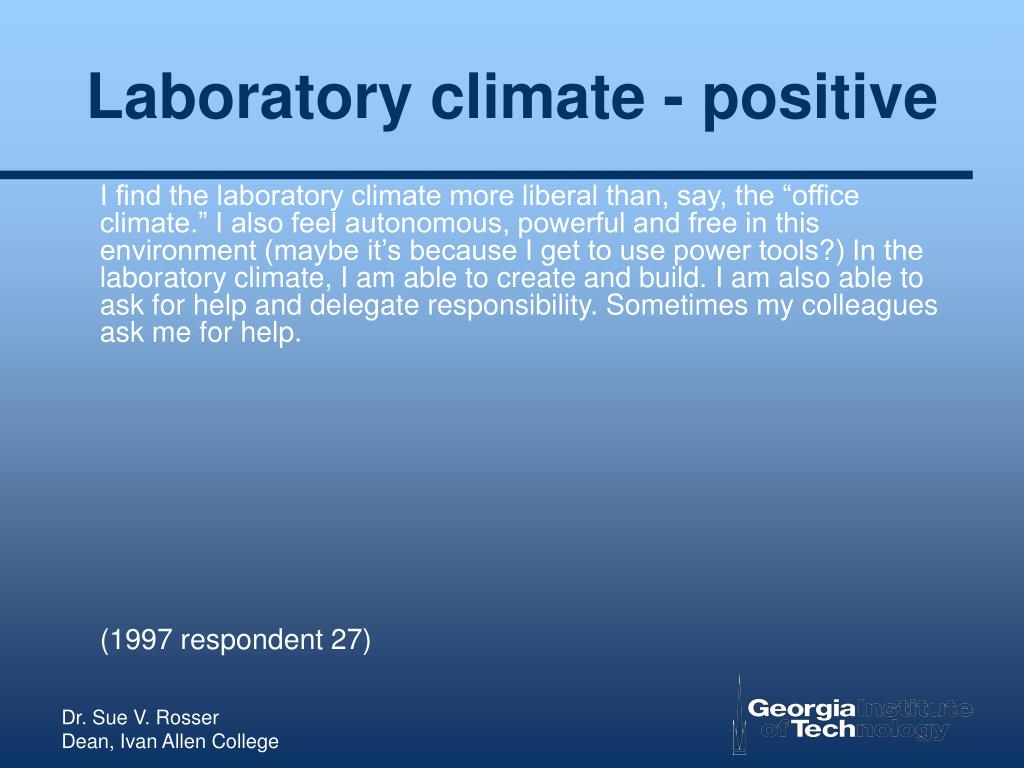 Laboratory climate - positive
