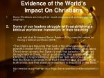 evidence of the world s impact on christians