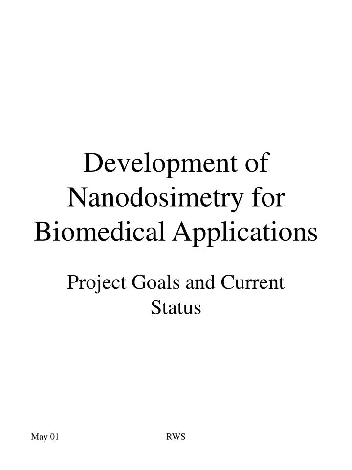 development of nanodosimetry for biomedical applications n.