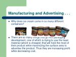 manufacturing and advertising