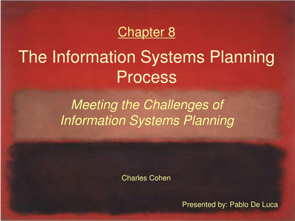chapter 8 the information systems planning process l.