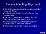 factors affecting alignment