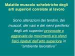 malattie muscolo scheletriche degli arti superiori correlate al lavoro