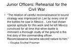 junior officers rehearsal for the civil war2