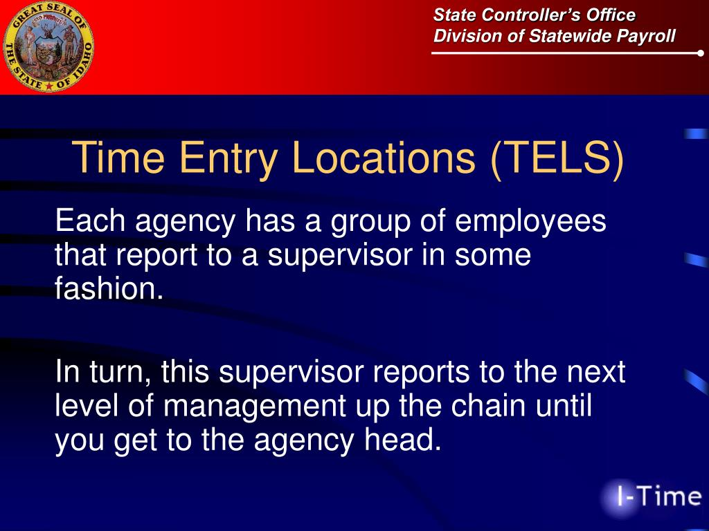 Time Entry Locations (TELS)