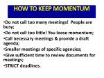 how to keep momentum