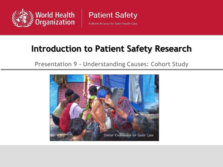 introduction to patient safety research n.