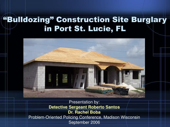bulldozing construction site burglary in port st lucie fl n.
