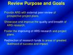 review purpose and goals