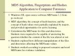 md5 algorithm fingerprints and hashes application to computer forensics