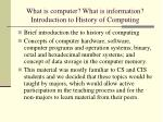 what is computer what is information introduction to history of computing