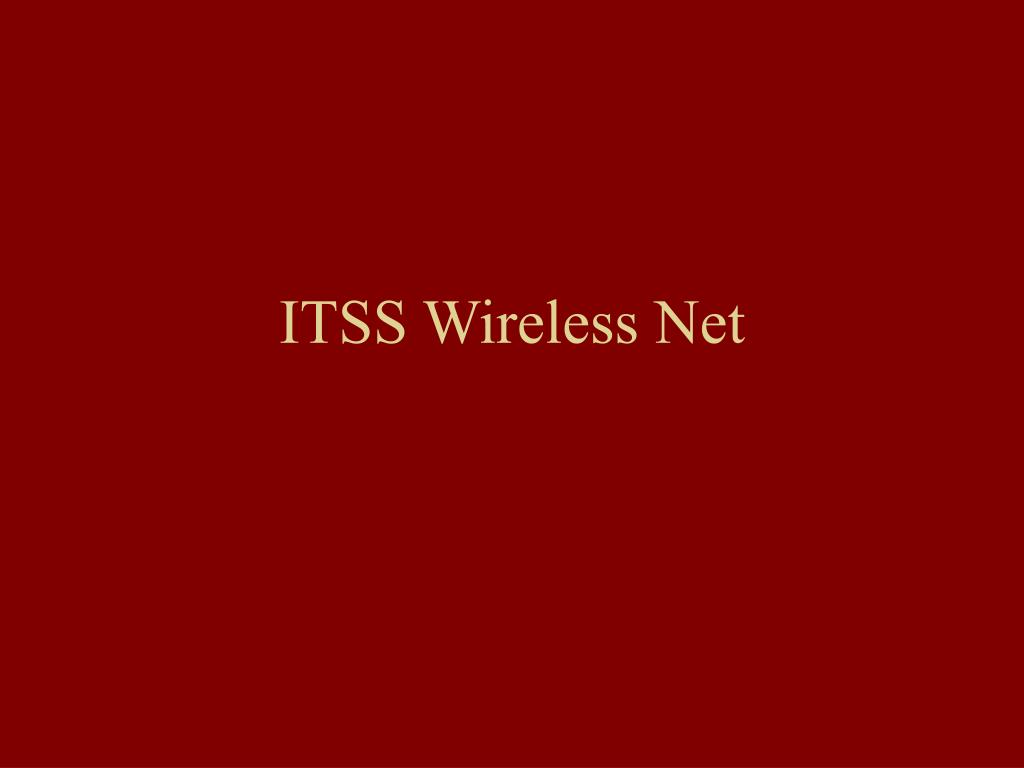 ITSS Wireless Net